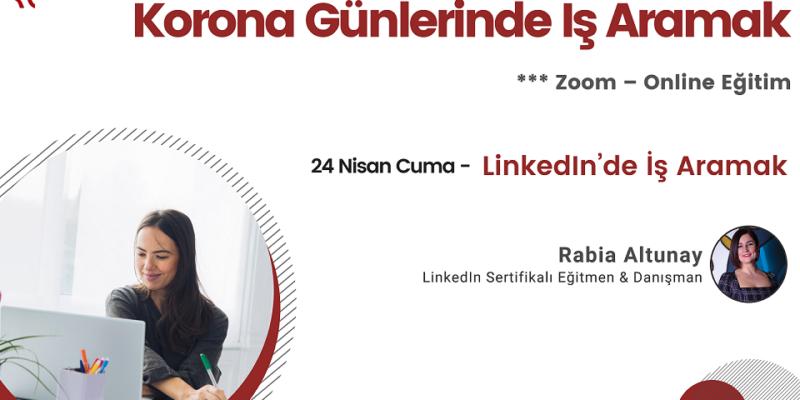 Korona Günlerinde İş Aramak: LinkedIn'de İş Aramak